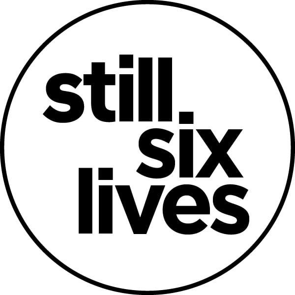 Still Six Lives